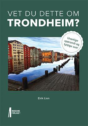 43402 Vet du dette om Trondheim_omslag_1.indd